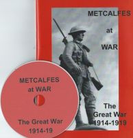 Metcalfes at War - The Great War 1914-1919 with CD-rom