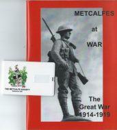 Metcalfes at War - The Great War 1914-1919 with USB