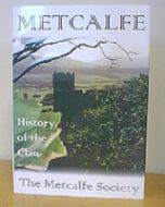 Metcalfe - History of the Clan